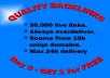 create 50.000+ Instant Verified Absolute Quality BACKLINKS from 10000+ Unique Domains to your site