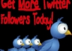 add 25555+ REAL looking followers to your twitter account without your password 24hrs