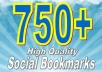 add your site url to 750+ PR1 to PR7 Social Bookmarking sites + rss + Ping +Penguin Safe Total SEO Backlinks to increase your google ranking 