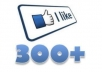 give u 300+ fb real likes/followers within a short time