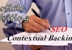 build100+ Contextual backliNKS by write AND spin an article and add your websites plus keywords and submit to 100+ blogs AND blog backlinkS