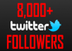 add 8000 twitter followers[Stay] to your twitter in 24 hours,dont lost followers