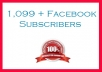 will give you 1099+ Facebook SUBSCRIBERS to your Profile without Admin access