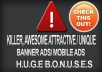 create AWESOME, Professional and Killer Banner Ads
