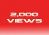 provide You 2000 YOUTUBE Views By Real People Watching Your Video No Bots