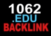 create 1062 .EDU Guarantee Permanent Live Forever Backlink for Boost Your Google Serp Rangking Website