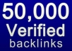 give the Absolute Best Quality 50,000++ Instant Verified Live Seo BACKLINKS from 6,000+ Unique Domains to your website