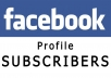 give you 40 facebook subscribers 100% real and active within 24 hours