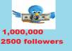 tweet your message to my active 1,000,000 twitter followers and add 2500 twitter followers in your twitter account