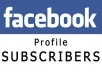 give you 160+ real face-book subscribers for your face-book profile only real no fake or bot just