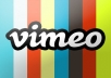 give your VIMEO video 33,000 ++ views and plays in 24 hours fo