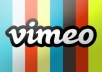 give your VIMEO video 20,000 ++ views and plays for