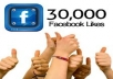 give you GUARANTEED 3O,OOO ++ facebook likes to your fanpage only in 100$ very very cheap rates, quick delivery