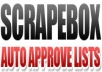 give you my list of 210,000 auto approve blogs for use in scrapebox fast poster