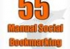 manually do 55 Successful Social Bookmarking and Provide Report