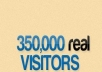 send 350,000 ++++ human visitors to your website