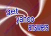 do 5 yahoo answer from level 2, 3 or 4 or 5 yahoo answer account and will confirm 2 best answer