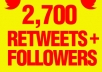 offer you Genuine 2,700 + Retweets as well and send Real 2,700 + followers to your account Extremely quick