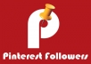 put real genuine 100+ Pinterest Followers in not less than 72 hours without admin access