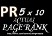 create 10 actual high page pr links of pr 5 + bonus of pr7 and pr6 anchor texts