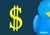teach you how to Gain much more MONEY with twitter in doing a few simple things in just 48 hours