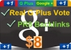 give you real 45 Google +1 vote and 45 PR8 Backlinks right from Google