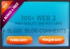 create 100 High Quality WEB 2 links, 15 000 Seo Live blog comments to them For the Massive and great Serp Boost