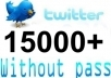 ★ increase 15,000+ real twitter followers to your account just within 24 hours without your password ★