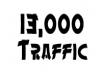give you unique real 13,000 hits(Traffic) to your website