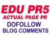 create 2 DoFollow POWERFUL Edu Backlinks On Actual PR4 Pages On Edu Domain as Edu Blog Comment, Improve Site Authority And Seo Serp Rankings 