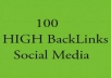 create 100 social media backlinks to increase your Search Engine Results Page