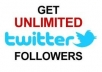 get you Real Unlimited TARGETED Twitter Followers with Tweets Retweets 