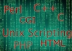 help you with html, php, Perl, cgi, C, C++ programming and unix scripting