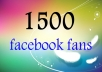 send 1500 REAL LOOKING likes to your Facebook fan page in a day
