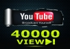 give your YouTube Video Over 40000 Unique Real Views 50 Likes and 100 Subscribers