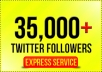 add 35,000 real looking twitter followers to your account in less than 6 hours