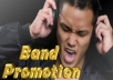 promote your band, song, artistic video clip or soundcloud music to more than 100K + Real friends from top 5 social networks!
