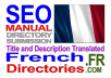 submit to French Directories MANUALLY and Translate Title Description and Keywords