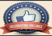 give you 70+30=100  fans likes on your face-book fan-page from real id only