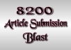 Do Article Submission Blast on over 8200 Articles Directories With Min 600 Approved Backlinks for better Ranking in google:)