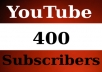 give 400+ guaranteed Youtube Subscribers without admin acces