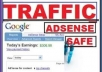 send 2100 Adsense Safe Visitors to your Website/blogs only