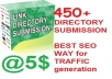 will submit your website / url to 450 + directory with KEYWORD and tag within 24 hour 