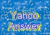 do 15 yahoo answer from level 2 or upper level yahoo answer account and confirm 5 best answer