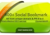 provide 600+ BEST Social Bookmarking Service for Google Ranking ✺Drip Feed ✺Spintax ✺Rss Ping ✺PR 8 to 0 ✺ All Unique Domain ✺Penguin Safe