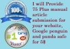 Provide 75 Plus manual  article submission for your website, Google penguin and panda safe