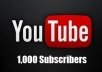 give you 1,000 Subscribers