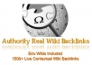 create 1500+ live WIKI backlinks from 1500+ wiki sites including Edu Wikis
