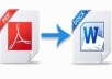 convert your whole pdf document to word/excel or the other way around