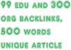 create 99 Edu and 300 Org, 399 Contextual Backlinks, 500 Words Unique Article, by Seo Experts